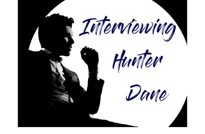 Interviewing Hunter Dane